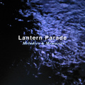 Lantern Parade / 『Melodies & Memories』 (ROSE 75/CD MINI ALBUM)