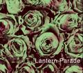 Lantern Parade / 『ランタンパレードの激情』 (ROSE 30/CD MINI ALBUM)