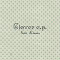 Clover e.p.