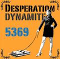 DYNAMITE -Desperation