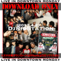0427 drs Live In Downtown Monday [ダウンロード]