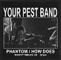 """Your Pest Band / The Invisible Teardrops split 7"""""""