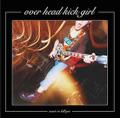 OVER HEAD KICK GIRL / over head kick girl wants to kill you CD