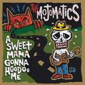 MOJOMATICS - A sweet Mama gonna hoodoo me LP