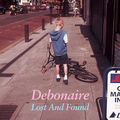 Debonaire - Lost And Found CD