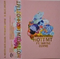 Hott Mt feat. Wayne Coyne - Never Hate Again - Cassette