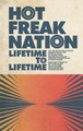 Hot Freak Nation - Lifetime to Lifetime - Cassette
