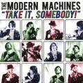 """MODERN MACHINES """"take it,somebody"""" LP"""