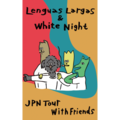 WHITE NIGHT, Lenguas Largas, number two, SANHOSE / split [TAPE+MP3]