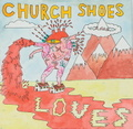 Church Shoes / Loves LP