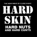HARD SKIN / HARD NUTS+HARD CUNTS LP(1st)