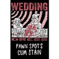 Fawn Spots / Cum Stain - Wedding Dress Split - Cassette