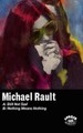 Michael Rault - Nothing Means Nothing - Cassette