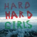 """HARD GIRLS """"Hard"""" LP"""