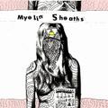 Myelin Sheaths - Get On Your Nerves LP (Members of Ketamines)