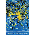 V/ACATION / VACANT OR ACTION (TAPE+CDR)