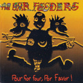 THE BAR FEEDERS / Pour For Four, Por Favor LP