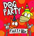 """DOG PARTY """"P.A.R.T.Y!!!"""" LP"""