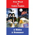 Free Weed & Unkle Funkle - 2 Sides 2 Summer - Cassette