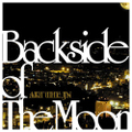 Backside of The Moon(CD)/AKT THE JN