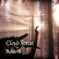 """REBIRTH"" - CLOUD FOREST"