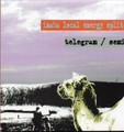 """telegram/semi""""inaba local energy split""""(from desert city)CD"""