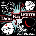 CD: CAST THE DICE  by DICE FOR LIGHTS