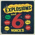 The Explosions and 6Voices