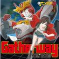 新アニメランドCD vol.7「Gatherway/バーニング・ラヴ」