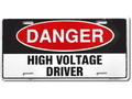 COMMERCIAL PLATE~DANGER HIGH VOLTAGE DRIVER~