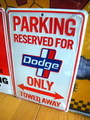 DODGE PARKING SIGN~WHITE~