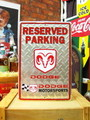 SIGN PLATE~DODGE RESERVED PARKING~