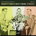 RHYTHM RIVER TRIO/Wild Side Of Love(CD)