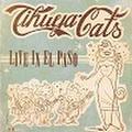 TIHUYA CATS/Live In El Paso(CDR)