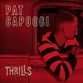 PAT CAPOCCI/More Thrills than ever(CD)