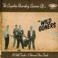 WILD GONERS/The Complete Recording Sessions of(CD)
