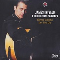 """JAMES INTVELD & THE HONKY TONK PALOMINO'S/Never Gonna Let You Go(7"""")"""