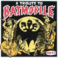 A TRIBUTE TO BATMOBILE PART.1(CD)