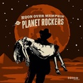 """THE PLANET ROCKERS/Moon over Memphis(7"""")"""