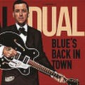 "AL DUAL/Blue's Back In Town(7"")"