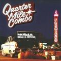 QUARTER MILE COMBO/Motels, Gas & Beer(CD)
