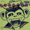 "THE WILD ONES/Feelin' Good(7"")"