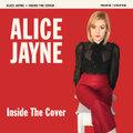 ALICE JAYNE/Inside The Cover(CD)