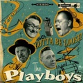 THE PLAYBOYS/Gonna Be Loose(CD)