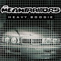 THE MEANTRAITORS/Heavy Boogie(CD)
