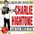 CHARLIE HIGHTONE & THE ROCK-IT'S/Rock It(CD)