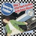 BEVERLEY STAUBER/Nail My Feet To The Kitchen Floor(CD)