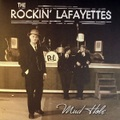 THE ROCKIN' LAFAYETTES/Mud Hole(LP)