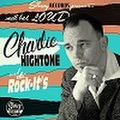CHARLIE HIGHTONE & THE ROCK-IT'S/Small But Loud(CD)