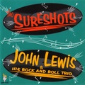 THE SURESHOTS + JOHN LEWIS & HIS R&R TRIO(CD)